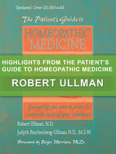 Highlights from The Patient's Guide to Homeopathic Medicine