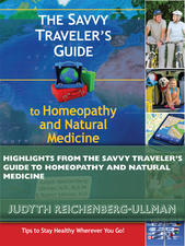 Highlights from The Savvy Traveler's Guide to Homeopathy and Natural Medicine